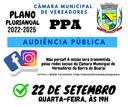 CÂMARA REALIZA NO DIA 22/09/2021 AUDIÊNCIA PÚBLICA PL nº 025/2021 - PPA 2022 - 2025
